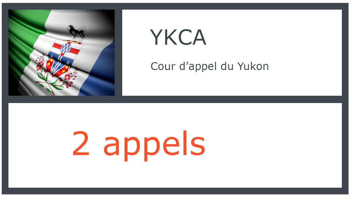 YKCA - Cour d'appel du Yukon - 2 appels