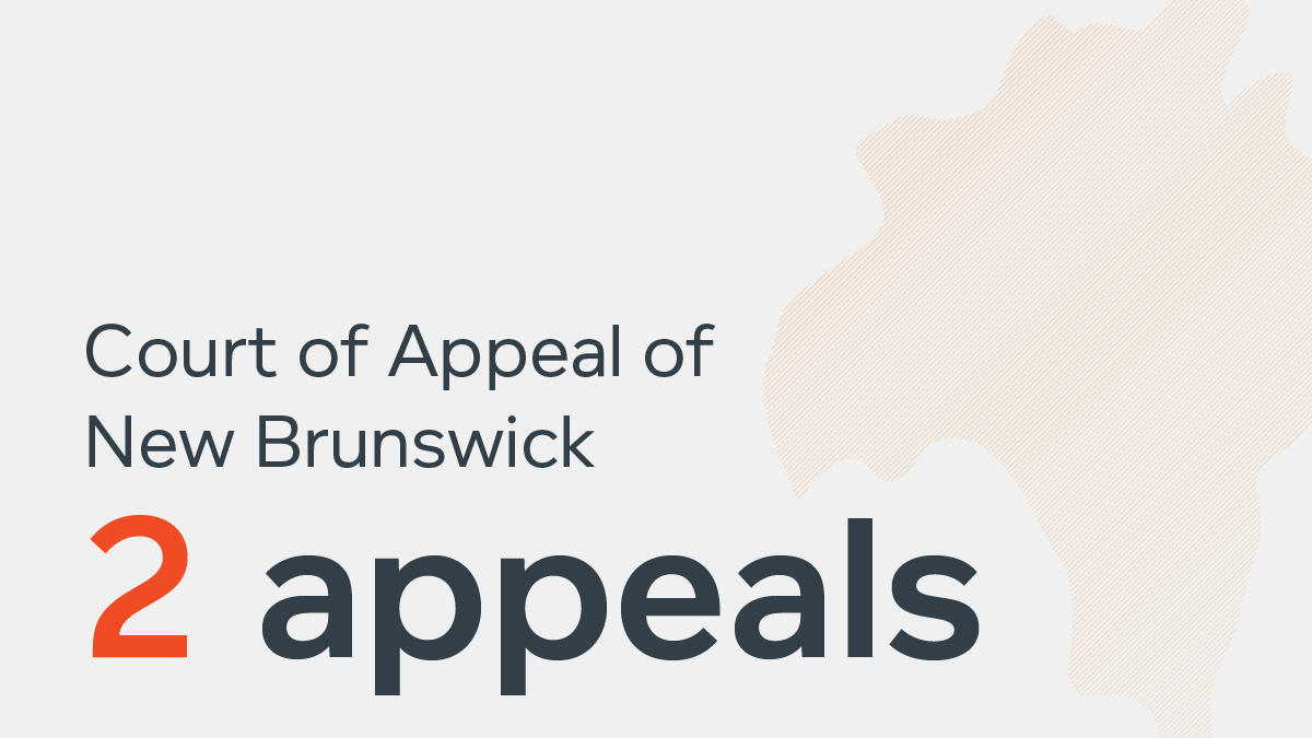 NBCA infographic - New Brunswick Court of Appeal - 2 appeals