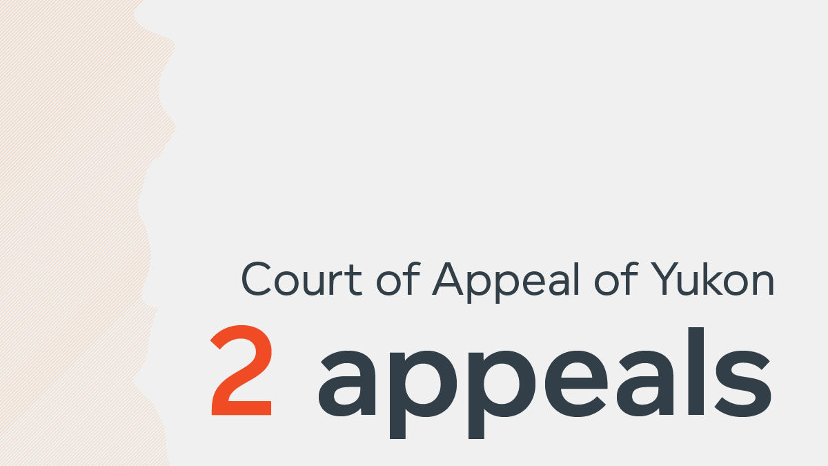 YKCA infographic - Yukon Court of Appeal - 2 appeals