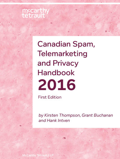 Canadian Spam Telemarketing and Privacy Handbook Book Cover