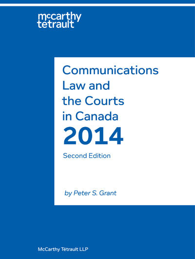 Communications Law and the Courts in Canada Book Cover
