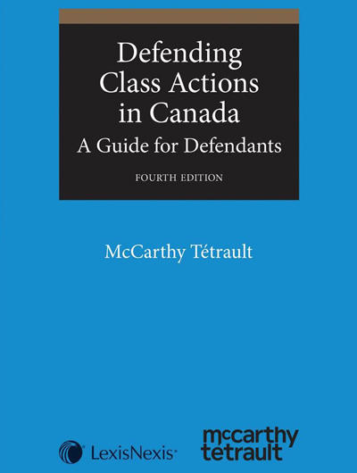 Defending Class Actions in Canada: A Guide for Defendants Book Cover