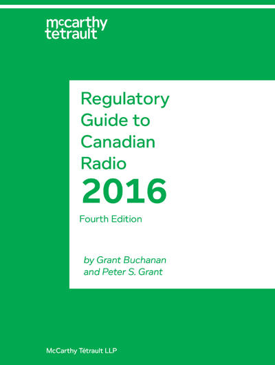 Regulatory Guide to Canadian Radio (4th edition, 2016) Book Cover
