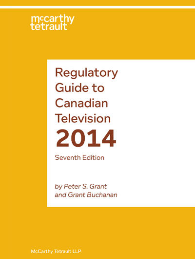 Regulatory Guide to Canadian Television Book Cover