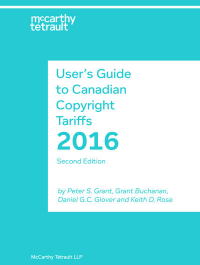 The second edition of User's Guide to Canadian Copyright Tariffs Book Cover