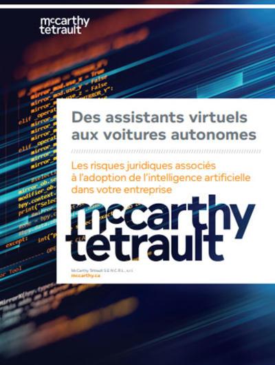 Des assistants virtuels aux voitures autonomes - Les risques juridiques associés à l'adoption de l'intelligence artificielle dans votre entreprise - Image couverture