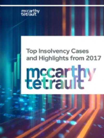Top Insolvency Cases and Highlights from 2017