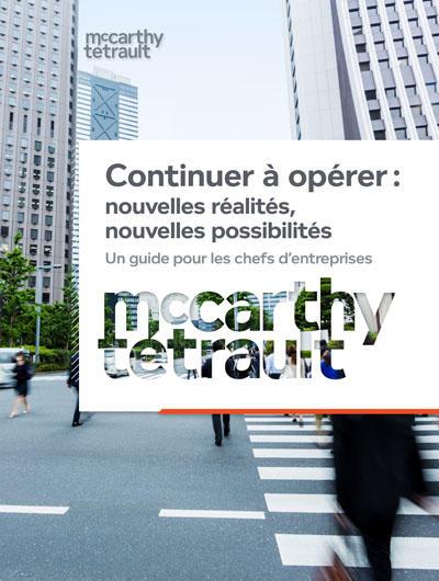 Continuer à opérer : Nouvelles réalités, nouvelles possibilités - Un guide pour les chefs d'entreprises