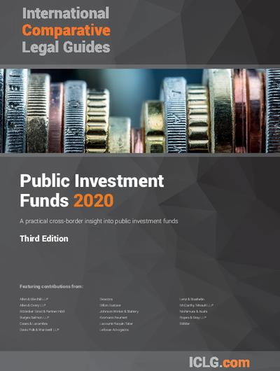 International Comparative Legal Guide to: Public Investment Funds 2020