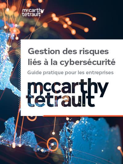 Gestion des risques liés à la cybersécurité : Guide pratique pour les entreprises