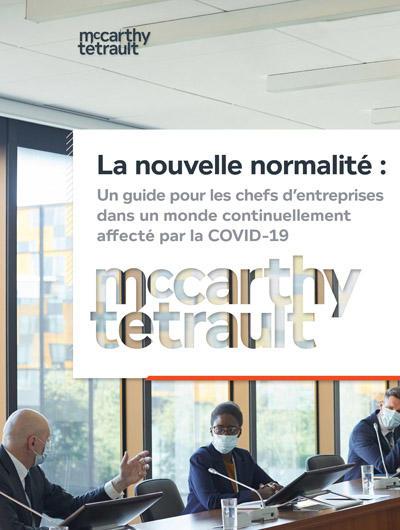La nouvelle normalité: Un guide pour les chefs d'entreprises dans un monde continuellement affecté par la COVID-19