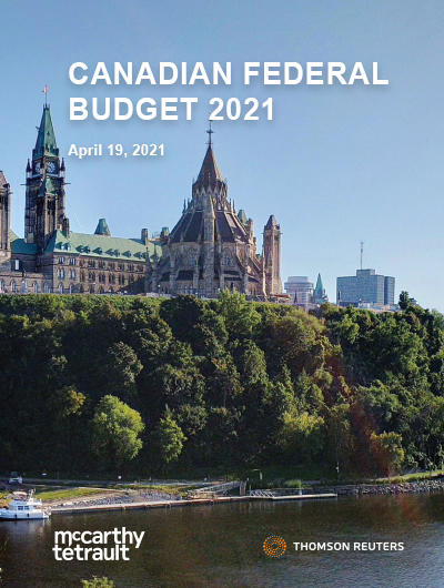 2021 Canadian Federal Budget Commentary - Tax Initiatives